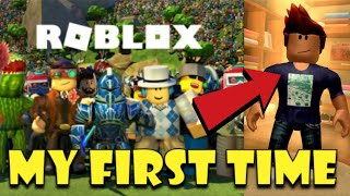 Roblox My First Time Playing