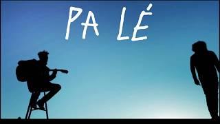 David Walters - Pa Lé feat. Ibrahim Maalouf (Official Video)
