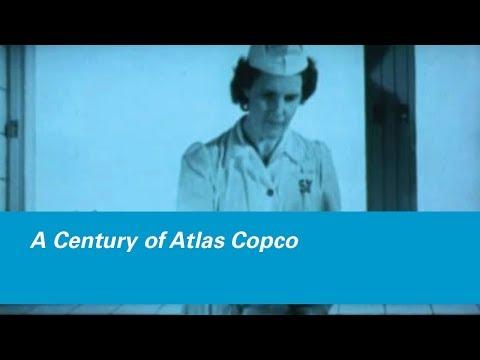 A Century of Atlas Copco