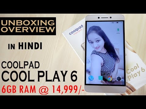 Coolpad Cool Play 6 Unboxing & Overview- In Hindi