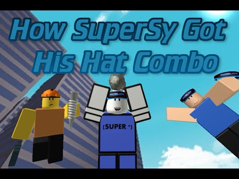 How SuperSy Got His Hat Combo