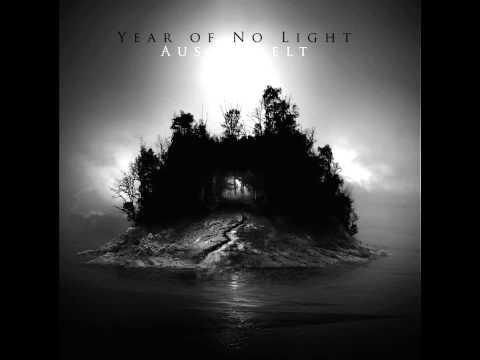 Year Of No Light - Ausserwelt [HD] [Full Album]
