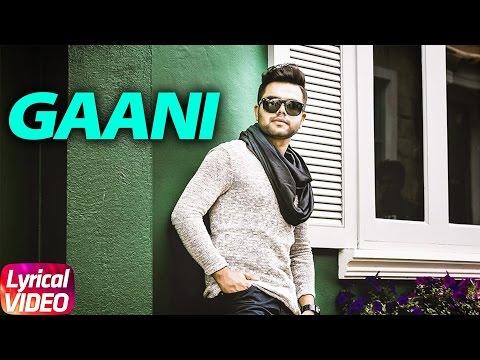 Gani ( Lyrical Video ) | Akhil Feat Manni Sandhu | Punjabi Lyrical Video | Speed Records