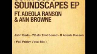 John Oudo   Soundscapes EP   Whats That Sound  Full Friday Mix