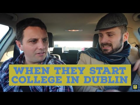 When they start college in Dublin....