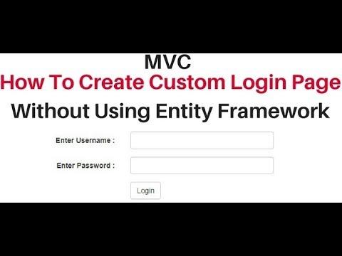 mvc custom user login page asp net without entity framework 5 x