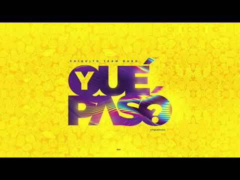 ¿Y Qué Pasó? (Audio Oficial) | Chiquito Team Band