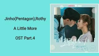 Jinho Pentagon  X Rothy - A Little More  Han/rom {easy Lyrics}