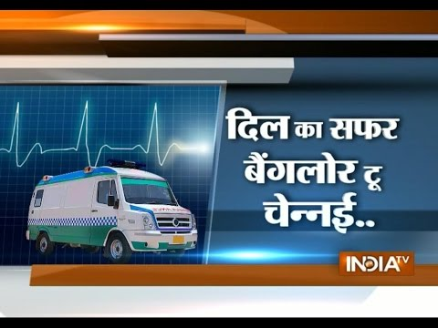 Bangalore, Chennai Join Forces For Inter-State Heart Transplant - India TV