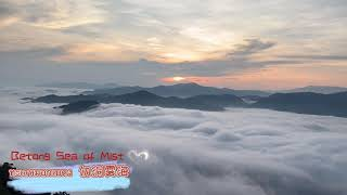 JANWAWA :: Betong Sea of Mist, Yala 勿洞雾海(也拉府)ทะเลหมอกเบตง (time-lapse)