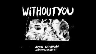 John Newman & Nina Nesbitt - Without You (Subtitulada en esp...