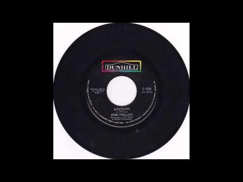 John Phillips - Mississippi (1970 - Mono single mix)