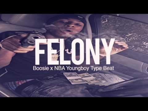 """Boosie x NBA Youngboy Type Beat 2017 """" Felony """" ( Prod By TnTXD )"""