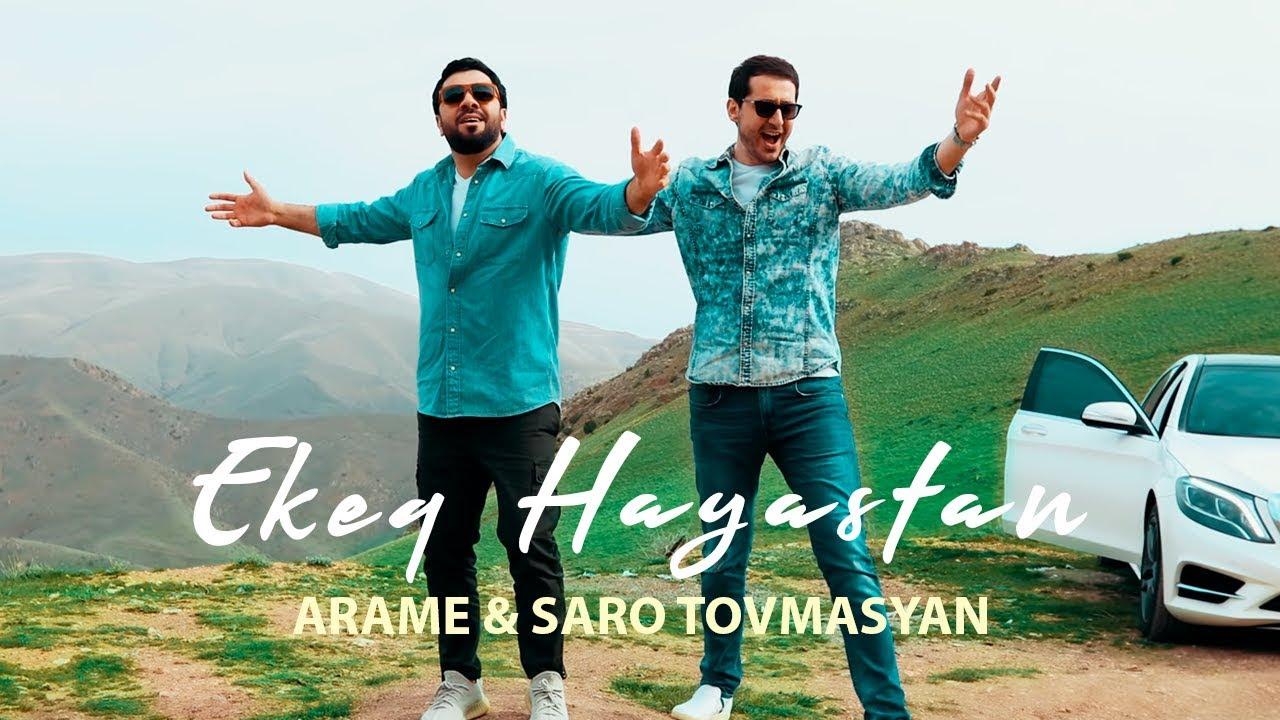 Download Arame & Saro Tovmasyan - Ekeq Hayastan (Official Music Video) 2019 4K