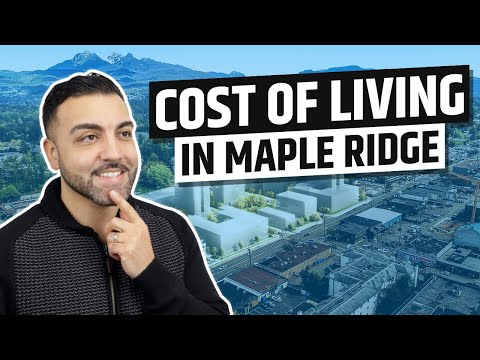 Cost Of Living In Maple Ridge, BC