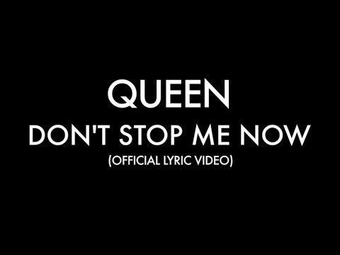 Don't Stop Me Now (Lyric Video)