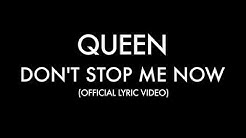 Queen - Don't Stop Me Now (Official Lyric Video)