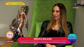 Mónica Naranjo habla del suicidio de su hermano | Sale el Sol