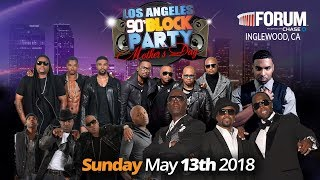 Los Angeles 90's Block Party - Mother's Day - May 13th @ the Forum!