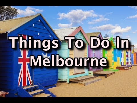 Top Things To Do in Melbourne, Australia