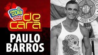 FM O Dia De Cara com Paulo Barros