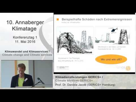 Daniela Jacob (GERICS+ Hamburg) - 10th Annaberg Climate Days 2016