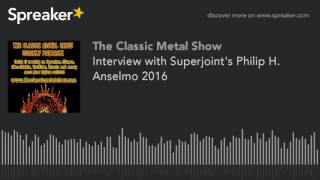Interview with Superjoint's Philip H. Anselmo 2016