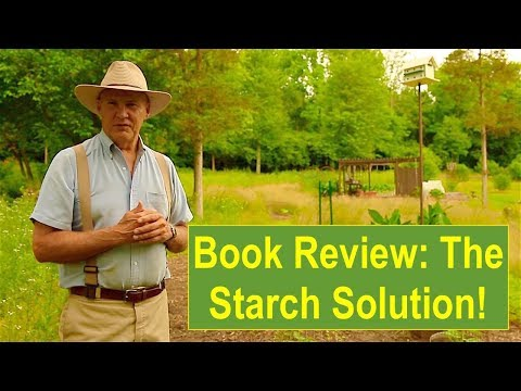 Book  1: The Starch Solution, by John A. McDougall, MD