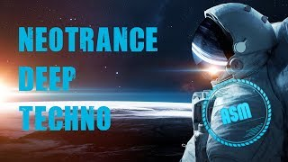 Neotrance Melodic Techno Deep Trance - ASM Space Mix #1
