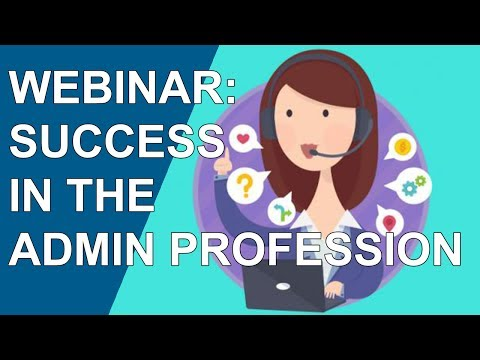 WEBINAR: An Insider's Guide to Success in the Changing Admin