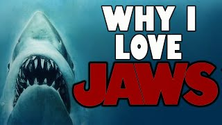Why I Love Jaws
