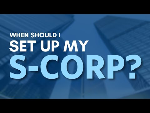When to Set Up an S-Corporation | Mark J Kohler | Tax & Legal Tip
