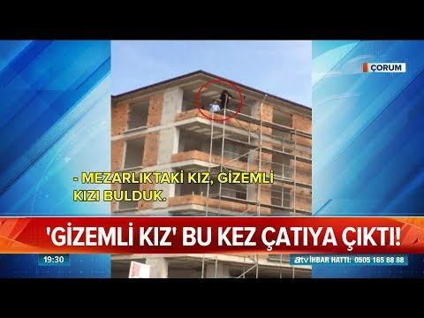 ''Gizemli kız'' bu kez çatıya çıktı! - Atv Haber 9 Mart 2019