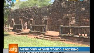 Vivo en Argentina - Patrimonio nacional: Misiones jesuíticas guaraníes - 23-03-12