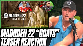 Pat McAfee Reacts To Madden 22's 2 Goats Cover Teaser. Who Will Be On The Cover?