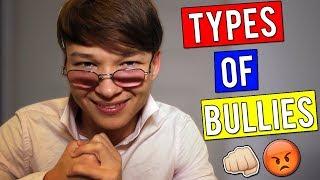 TYPES OF SCHOOL BULLIES!