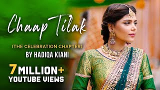 Download Hadiqa Kiani - Chaap Tilak (The Celebration Chapter) MP3 song and Music Video