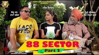 Latest Punjabi Comedy 2019  88 Sector Part-2 Happy Jeet Pencher Wala  Mintu Jatt Bhana Bhagora