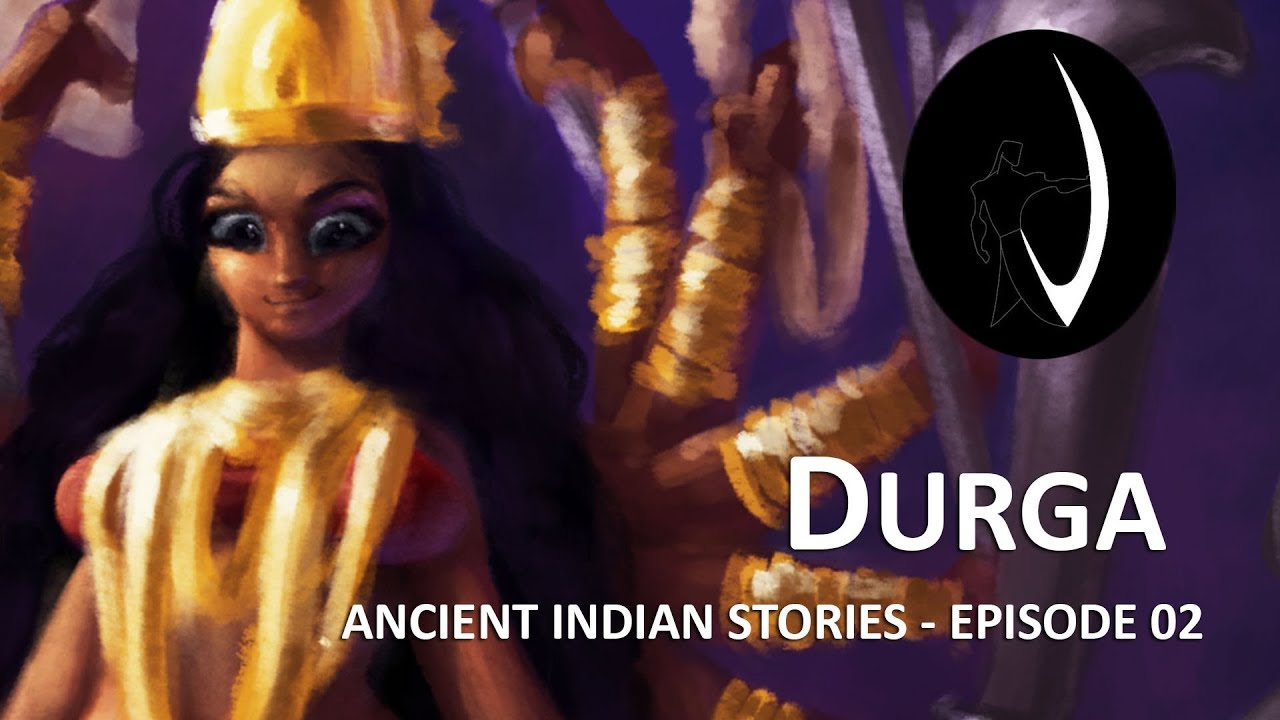 Goddess Durga - Ancient Indian Stories - Episode 02 | 2D Animation Video | Vaanarsena Studios