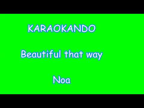 Karaoke Internazionale - Beautiful that way - Noa ( Lyrics )
