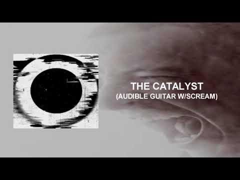 Linkin Park - The Catalyst (Audible guitar W/Scream)