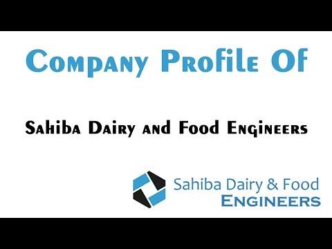 Company Profile of Sahiba Dairy and Food Engineers