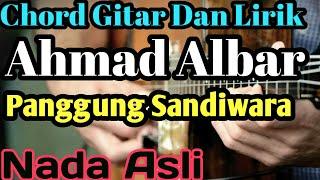 Chord Gitar Panggung Sandiwara Ahmad Albar Lirik
