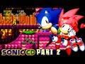 Sonic CD (PC) Walkthrough No Commentary l Part 2 [60FPS]