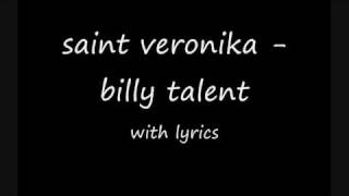 Billy Talent-Saint Veronica (lyrics)