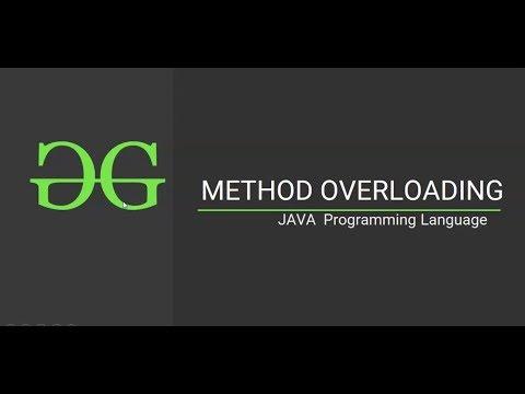 Method Overloading (Java Programming Language)  GeeksforGeeks