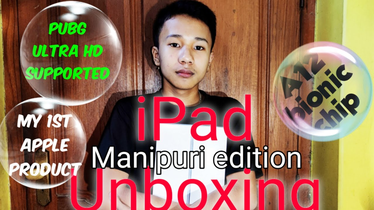 Download iPad 8gen Unboxing and features check.Manipuri edition