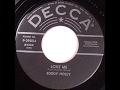 watch he video of Buddy Holly  Love  Me   DECCA 9 29854
