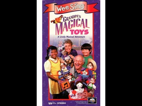Grandpa's Magical Toys-Wee Sing