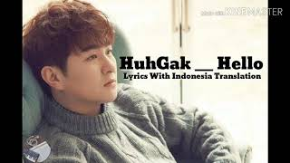 Huh Gak - Hello (Lyrics With Indonesia Translation)